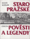 Staropražské pověsti a legendy