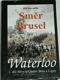 Waterloo: Směr Brusel, 1. díl: bitvy u Quatre Bras a Ligny