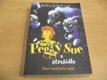 Peggy Sue a strašidla. Den modrého psa n