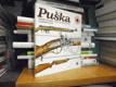 Puška - zbraň vojáků, lovců a sportovců