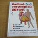 Rodinná encyklopedie zdraví. Prevence, diagn