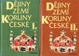 Dějiny zemí koruny české I.+II.