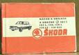 Návod k obsluze a údržbě osobních vozů Škoda 105 S, 105 L, 120, 120 L, 120 LS, 120 GLS