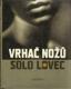 Vrhač nožů / Solo Lovec