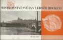 MISTROVSTVÍ SVĚTA V LEDNÍM HOCKEYI, PRAHA 1947