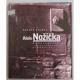 Alois Nožička. Komplementární svědectví / Complementary Evidence