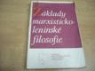 Základy marxisticko-leninské filosofie. Učební text pro střední