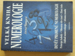 Velká kniha numerologie - Devět pramenů numerologie (2002)