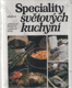 Speciality světových kuchyní