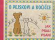 O pejskovi a kočičce (jak psali psaní) malý formát