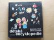 Dětská encyklopedie (1984) il. Jiří Kalousek