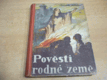 Pověsti rodné země. Historické povídky (1939