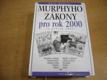 Murphyho zákony pro rok 2000 (200