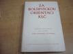 Za bolševickou orientaci KSČ. Sborník dokumen