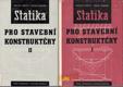 Statika pro stavební konstruktéry I.-II.
