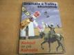 Dramata a frašky ekonomie. Kohout se ptá Kohouta
