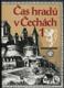 Čas hradů v Čechách 1 - 3