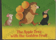 The Apple Tree with the Golden Fruit