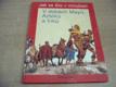 V dobách Mayů, Aztéků a Inků ed. Jak