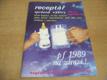 Receptář správné výživy. 155 rad a předpisů 2/1988