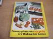 Pokrmy pripravené na grilu a v tlakovém hrnci (1