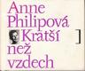 Anne Philipová - Kratší než vzdech