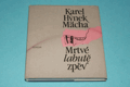 Karel Hynek Mácha - Mrtvé labutě zpěv