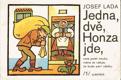 Josef Lada - Jedna, dvě, Honza jde...