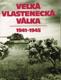 Velká vlastenecká válka - 1941-1945