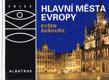 Edice OKO -  Evžen Škňouřil  -  Hlavní města Evropy
