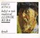 Vojta Kyncl - Když u nás maloval Ludvík Kuba