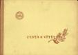 Cesta k vítězství, Kytice vzpomínek na vystoupení Sokola o I. celostátní spartakiádě 1955 v Praze (podpis)