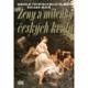 Ženy a milenky českých králů