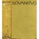 Slovanstvo. Obraz jeho minulosti a přítomnosti