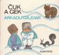 Čuk a Gek od Arkadij Gajdar