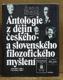 Antologie z dějin českého a slovenského filozofického myšlení - od roku 1948 do roku 1948