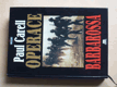 Operace Barbarossa - Německá východní fronta 1941-42