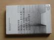 RAiner Maria Rilke: ...a na ochozech smrt jsi viděl stát