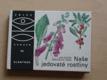 Novák, Hísek - Naše jedovaté rostliny (1984)