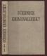 Učebnice kriminalistiky, 1. díl (2 sv.)