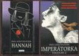 Hannah, Imperátorka - Hannah 2