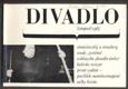 DIVADLO. Listopad. 1967. (18. ročník). Obálka LIBOR FÁRA. Foto  RICHARD VALENTA, NOVOTNÝ, SVOBODA, VALENTA.