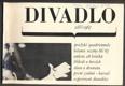 DIVADLO. Září. 1967. (18. ročník). 1967. Obálka LIBOR FÁRA. Foto  JOSEF KOUDELKA, SOCHŮRE, SVOBODA, VALENTA.
