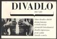 DIVADLO. Únor. 1967. (18. ročník). 1967. Obálka LIBOR FÁRA. foto  JOSEF KOUDELKA, BERMACH, DRBOHLAV.