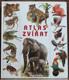Atlas zvířat - encyklopedie o životě obratlovců
