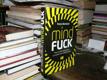 Mindfuck  - Proč se sami sabotujeme a co proti..