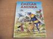 Čmelák Aninka nová