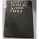 Ladislav Čepelák a jeho škola