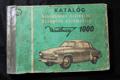 Katalóg náhradných súčiastok osobného automobilu Wartburg 1000