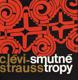 C. Lévi-Strauss - Smutné tropy